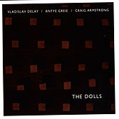 The Dolls by Vladislav Delay