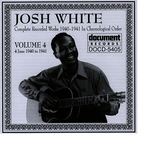 Josh White Vol. 4 (1940-1941) by Josh White