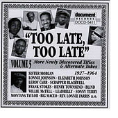 Too Late, Too Late Vol. 5 (1927-1964) by Various Artists