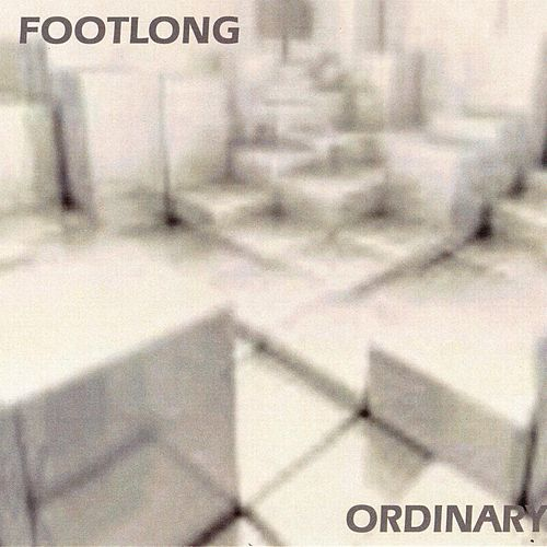 Ordinary by Footlong