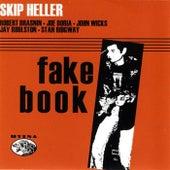 Fakebook by Skip Heller