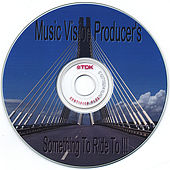 Something To Ride  To!!! by MUSIC VISION PRODUCERS