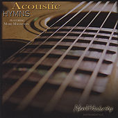 Acoustic Hymns by Mark Magnuson