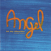 Angel On My Shoulder by Michael Boesen