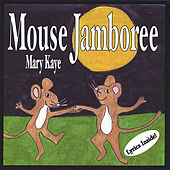 Mouse Jamboree by Mary Kaye