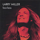 Fearless by Larry Miller