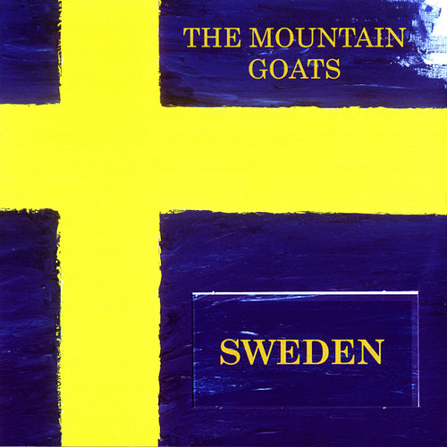 Sweden by The Mountain Goats