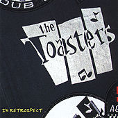 In Retrospect by The Toasters