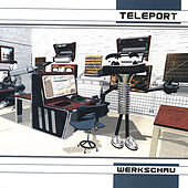 WERKSCHAU by TELEPORT