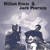 William Howse & Jack Pearson by Various Artists