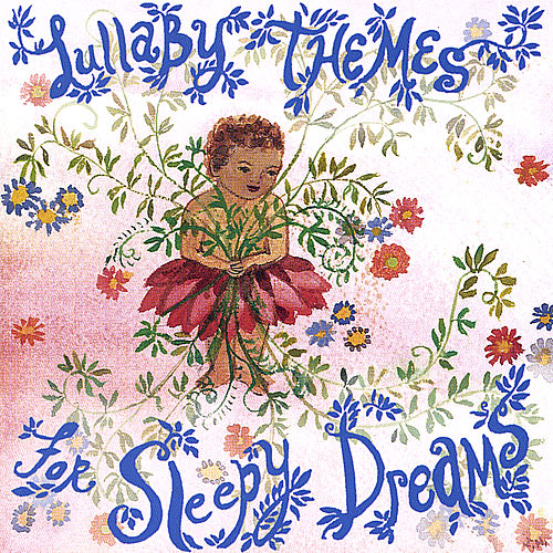 Lullaby Themes for Sleepy Dreams by Various Artists