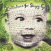 Lullabies for Sleepy Eyes by Susie Tallman