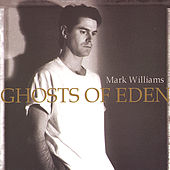 Ghosts of Eden by Mark Williams