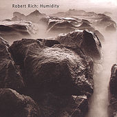 Humidity by Robert Rich