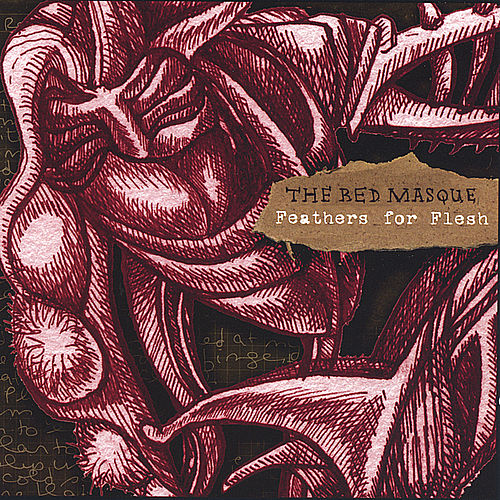 Feathers for Flesh by The Red Masque