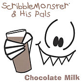 Chocolate Milk by ScribbleMonster & His Pals
