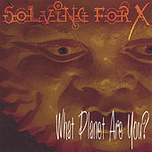 What Planet Are You? by Solving For X
