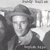 Boyish Hips by Randy Kaplan