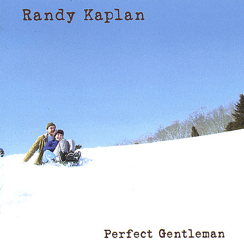 Perfect Gentleman by Randy Kaplan