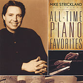 All-Time Piano Favorites by Mike Strickland
