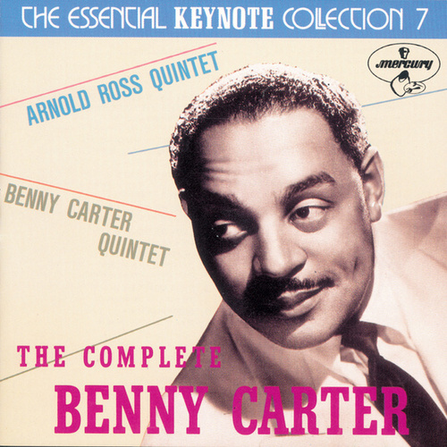 The Complete Benny Carter On Keynote by Benny Carter