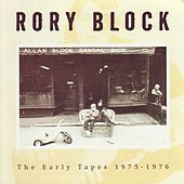 The Early Tapes 1975-1976 by Rory Block