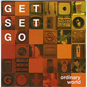 Ordinary World by Get Set Go