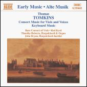Consort Music and Keyboard Music by Thomas Tomkins