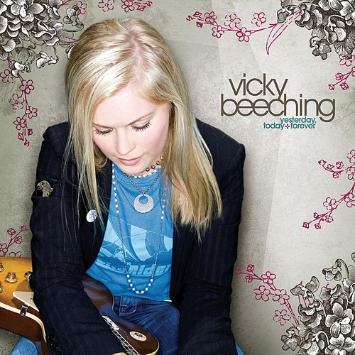 Yesterday, Today And Forever by Vicky Beeching