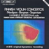Nordgren / Bergman: Violin Concertos / Segerstam: A Last Melodioso by Finnish Radio Symphony Orchestra