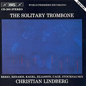 Works For Solo Trombone by Christian Lindberg