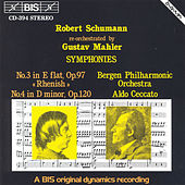 Symphonies Nos. 3 and 4, Re-Orchestrated By Gustav Mahler by Robert Schumann