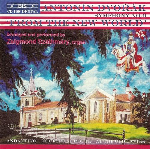 Symphony No. 9 (Arr. For Organ) by Antonin Dvorak