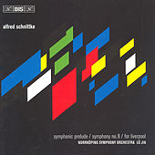 Symphonic Prelude/Symphony No. 8/For Liverpool by Alfred Schnittke