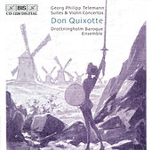 Suite Burlesque De Quixotte/Concerto For Strings In D Major by Georg Philipp Telemann