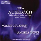 Twenty Four Preludes For Violin And Piano by Lera Auerbach