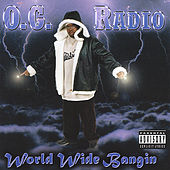 World Wide Bangin' by O.G. Radio