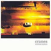 Future Songs by Cranes