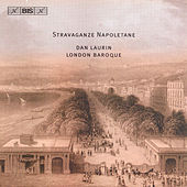 Stravaganza Napoletane by The London Baroque