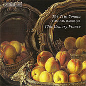 Trio Sonata In 17th-century France by The London Baroque
