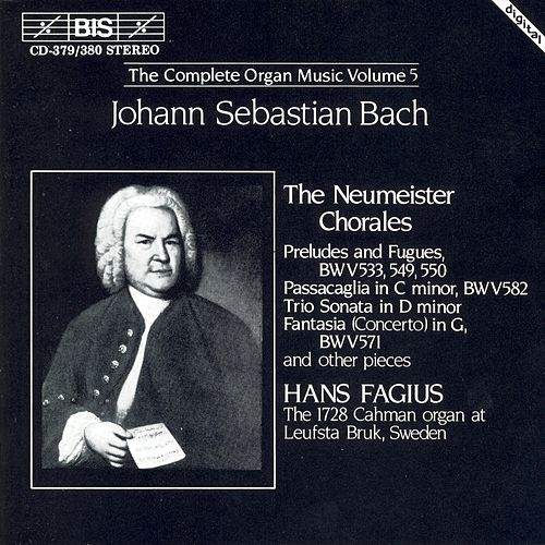 Complete Organ Music, Vol. 5 by Johann Sebastian Bach