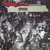 Rolling Stone Original by Spoon