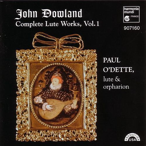 Complete Lute Works, Vol. 1 by John Dowland