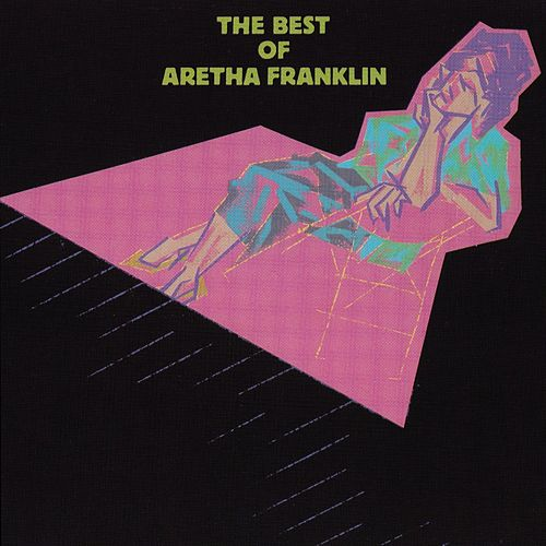 The Best Of Aretha Franklin by Aretha Franklin