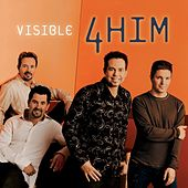 VISIBLE by 4 Him