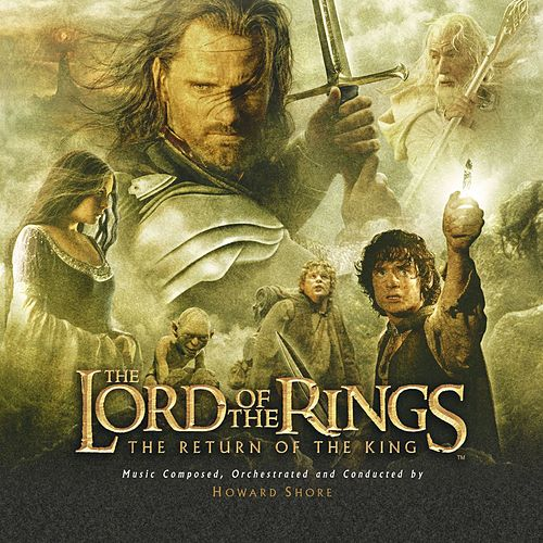 Lord Of The Rings 3-The Return Of The King by Various Artists