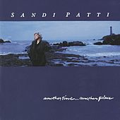 Another Time ...Another Place by Sandi Patty