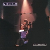 The Isle Of View von Pretenders