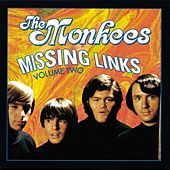 Missing Links Volume Two by The Monkees