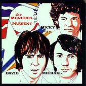 The Monkees Present: Micky, David &  Michael by The Monkees